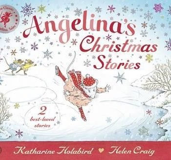 Angelina Ballerina's Christmas Stories