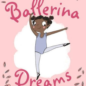 Ballerina Dreams – A True Story
