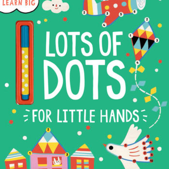 Lots of Dots for Little Hands